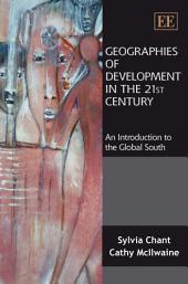 Geographies of Development in the 21st Century: An Introduction to the Global South