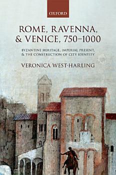 Rome  Ravenna  and Venice  750 1000 PDF