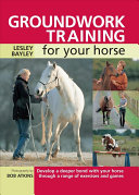 Groundwork Training for your Horse