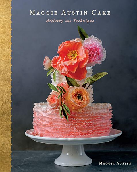 Download Maggie Austin Cake Book
