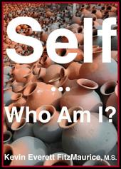 Self: Who Am I?