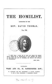 The Homilist; or, The pulpit for the people, conducted by D. Thomas. Vol. 1-50; 51, no. 3- ol. 63: Volume 7