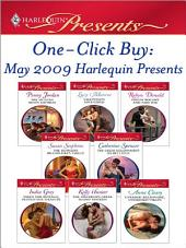 One-Click Buy: May 2009 Harlequin Presents: The Sicilian Boss's Mistress\Valentino's Love-Child\Virgin Bought and Paid For\The Ruthless Billionaire's Virgin\The Greek Millionaire's Secret Child\Taken for Revenge, Bedded for Pleasure