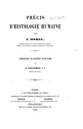 Précis d'histologie humaine: Dessins d'après nature par A. Villemin. Avec 28 planches