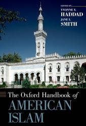 The Oxford Handbook of American Islam