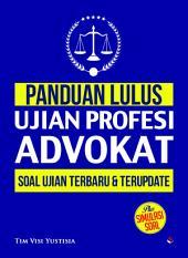 Panduan Lulus Ujian Profesi Advokat