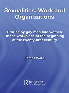 Sexualities  Work and Organizations PDF