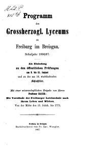 Programm des Großh. Lyceums zu Freiburg im Breisgau: als Einladung zu d. öffentl. Prüfungen. 1866/67