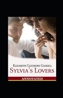 Sylvia s Lovers Annotated PDF