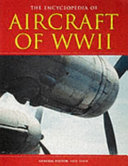 The Encyclopedia of Aircraft of WWII PDF