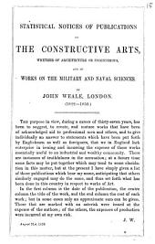 Statistical notices of publications on the constructive arts [&c. Wanting the wrapper].