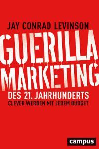 Guerilla Marketing des 21  Jahrhunderts PDF