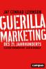 Guerilla Marketing Des 21 Jahrhunderts
