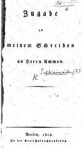 """Zugabe zu meinem Schreiben an Herrn Ammon. [A reply to Ammon's """"Antwort.""""]"""