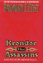 Krondor the Assassins: Book Two Of The Riftwar Legacy