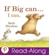 If Big Can… I Can