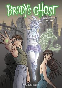 Brody s Ghost Collected Edition Book