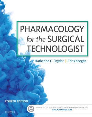 Pharmacology for the Surgical Technologist PDF