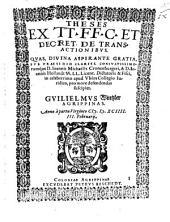 Theses ex tt. FF. C. et Decret. de transactionibus