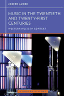Music in the Twentieth and Twenty First Centuries  Western Music in Context  A Norton History