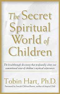 The Secret Spiritual World of Children PDF