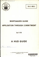 Mortgagees Guide Application Through Commitment
