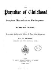 The paradise of children: a complete manual for the kindergarten