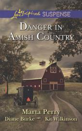 Danger in Amish Country: An Anthology