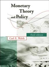 Monetary Theory and Policy: Edition 3