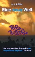 The Tribe  Eine neue Welt PDF