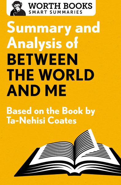Download Summary and Analysis of Between the World and Me Book