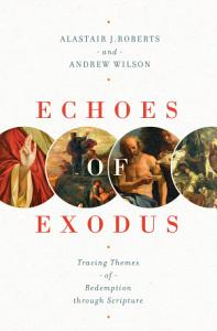 Echoes of Exodus Book