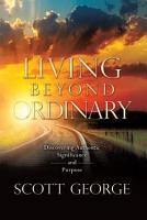 Living Beyond Ordinary PDF