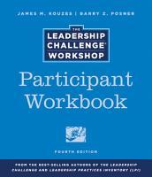 The Leadership Challenge Workshop  Participant Workbook PDF