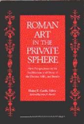 Roman Art In The Private Sphere Book PDF