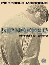 Kidnapped: Intrighi di Stato