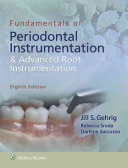 Fundamentals of Periodontal Instrumentation and Advanced Root Instrumentation PDF