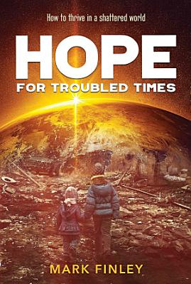 Hope for Troubled Times