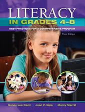 Literacy in Grades 4-8: Best Practices for a Comprehensive Program, Edition 3