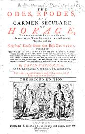 The Odes, Epodes, and Carmen Seculare of Horace, Translated Into English Prose, as Near as the Two Languages Will Admit. Together with the Original Latin from the Best Editions. Wherein the Words of the Latin Text are Put in Their Grammatical Order ... with Notes ... The Whole Adapted Tothe Capacities of Youth at School, as Well as of Private Gentlemen. By David Watson ... Revised by a Gentleman Well Skill'd in this Sort of Literature at London [i.e. Samuel Patrick]. The Second Edition. [With a Catalogue of Editions of Horace from 1476 to 1739 in the Library of James Douglas.]