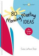 80 Morning Meeting Ideas for Grades K 2 PDF