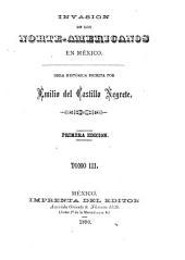 Invasión de los norte-americanos en México: obra histórica ...