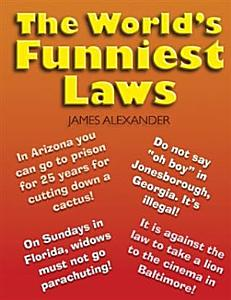 World s Funniest Laws Book