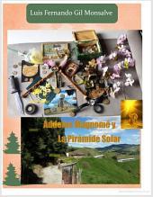 Áddelos Magnomé y la pirámide solar