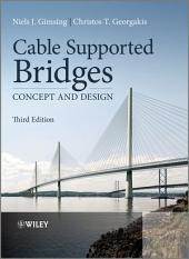 Cable Supported Bridges: Concept and Design, Edition 3
