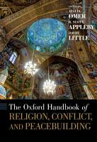 The Oxford Handbook of Religion  Conflict  and Peacebuilding PDF
