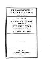 An Enemy of the People ; The Wild Duck