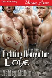 Fighting Heaven for Love [Pine Falls 2]