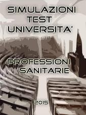 Simulazioni Test Università Professioni Sanitarie