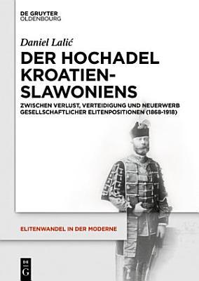 Der Hochadel Kroatien Slawoniens PDF